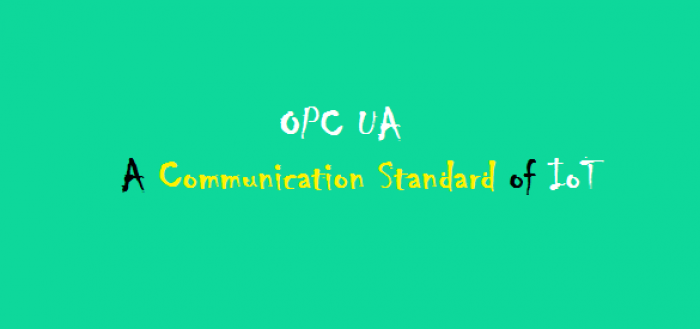 Internet of Things - IoT - OPC UA