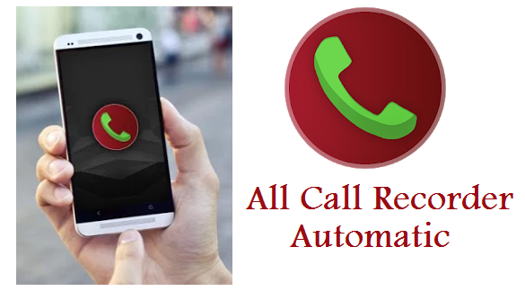 7 Best Apps for Call Recording in Android Phone All Call Recorder Automatic Download