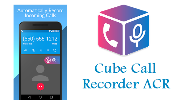 7 Amazing Apps for Call Recording in Android Phone_Cube Call Recorder ACR Download