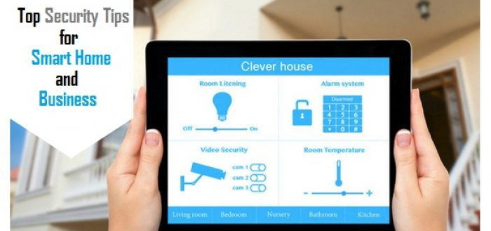 Top 7 Tips for Smart Home and Business Security